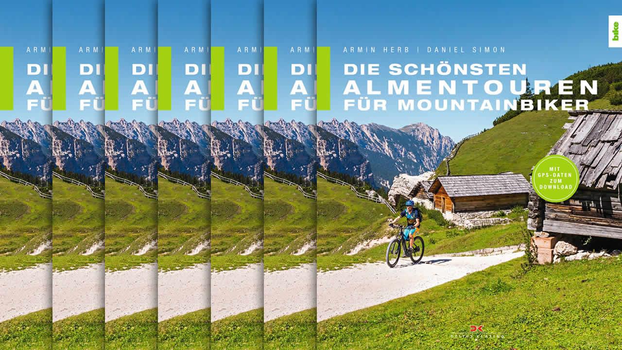 Buchtipp: Die schönsten Almentouren für Mountainbiker